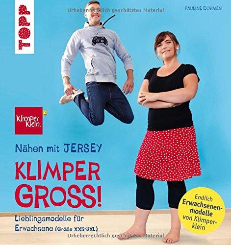 Nhen-mit-JERSEY-KLIMPERGROSS-Lieblingsmodelle-in-Erwachsenengre-XXS-3XL-Mit-2-groen-Schnittmusterbogen-Von-der-Bestseller-Autorin