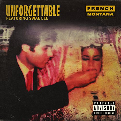 Unforgettable [Explicit]