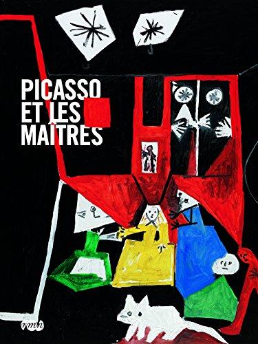 Picasso et les maîtres par Anne Baldassari, Marie-Laure Bernadac, Anaïs Bonnel, Collectif
