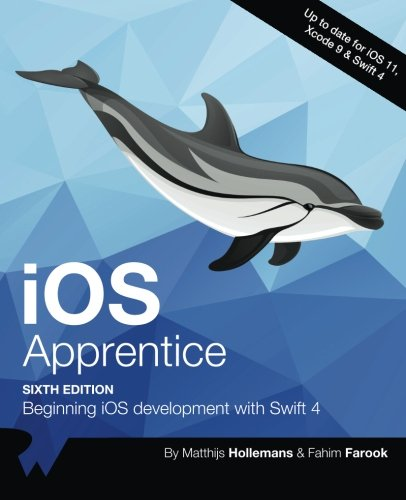 iOS Apprentice Sixth Edition: Beginning iOS development with Swift 4
