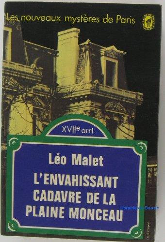 L'envahissant cadavre de la plaine Monceau por Léo MALET