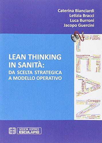 Lean thinking in sanit. Da scelta strategica a modello operativo