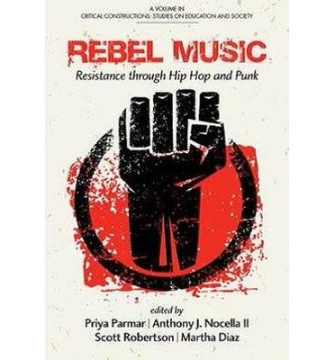 [(Rebel Music: Resistance Through Hip Hop and Punk)] [Author: Priya Parmar] published on (December, 2014)