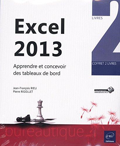 Excel 2013 - Coffret de 2 livres : Apprendre et concevoir des tableaux de bord