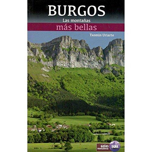 Las montañas más bellas de Burgos por Txomin Uriarte