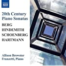 Berg: Piano Sonata; Hindemith: Sonata; Schoenberg: 3 Pieces; Hartmann: Sonata