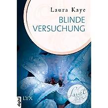 Lust de LYX - Blinde Versuchung (Lust-de-LYX-Reihe 19) (German Edition)
