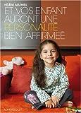 Telecharger Livres Et vos enfants auront une personnalite bien affirmee (PDF,EPUB,MOBI) gratuits en Francaise