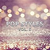 Pop Styles, Vol. 5