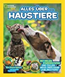 National Geographic KiDS Alles über ?: Bd. 4: Haustiere - James Spears