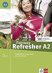 Fairway Refresher. Lehrb. A2 + 2 Audio-CDs (Fairway Refresher / Englisch für Wiedereinsteiger)