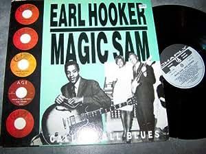 EARL HOOKER, MAGIC SAM LP, CALLING ALL BLUES, UK ISSUE EX/EX USED VINYL