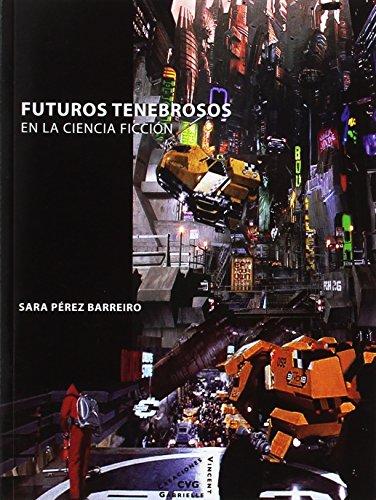Descargar Libro Libro Futuros Tenebrosos de Sara Pérez Barreiro