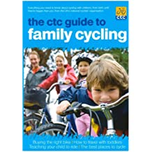 The CTC Guide to Family Cycling