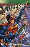 Superman, Tome 2 - Au coeur de la nouvelle Krypton