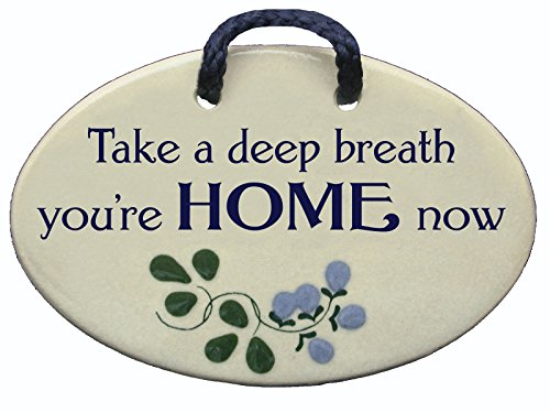 Take a deep breath, you're home now. Ceramic wall plaques and art signs are great house warming gifts, handmade by Mountain Meadows Pottery in the USA. - Mountain Pottery