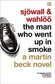 The Man Who Went Up in Smoke (The Martin Beck series, Book 2) par [Sjöwall, Maj, Wahlöö, Per]