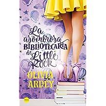 La asombrosa bibliotecaria de Little Rock