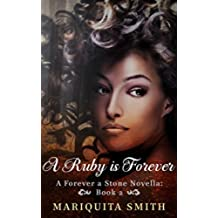 A Ruby is Forever: A Forever A Stone Novella Book 2 (English Edition)