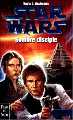 Star wars : Sombre disciple par Kevin James Anderson