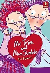Mr Trim and Miss Jumble (Walker Starters)