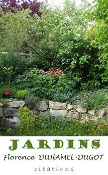 JARDINS (Nos auteurs nous disent t. 2) par [DUHAMEL-DUGOT, Florence]