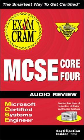 MCSE Core 4 Exam Cram Audio Review por Kurt Hudson