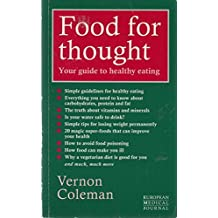 Food for Thought: Your Guide to Healthy Eating by Vernon Coleman (1994-04-28)