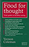 Food for Thought: Your Guide to Healthy Eating by Vernon Coleman (1994-04-28) - Vernon Coleman