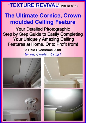 do-it-yourself-ultimate-cornice-crown-moulded-ceiling-feature-english-edition