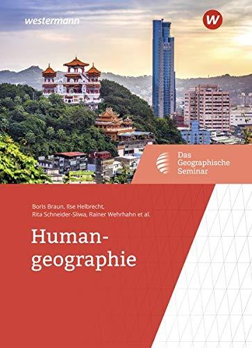 Das Geographische Seminar: Humangeographie: 1. Auflage 2019