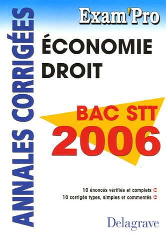 Economie-Droit Bac STT 2006 : Annales corrigées