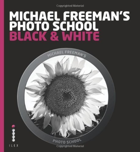 Michael Freeman's Photo School: Black & White by Freeman, Michael, Luck, Steve (2013) Paperback