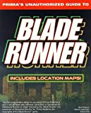 Blade Runner: Unauthorized Game Secrets (Secrets of the Games Series) by Pcs (1998-01-07)