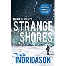 Strange Shores (Reykjavik Murder Mysteries Book 9) (English Edition)