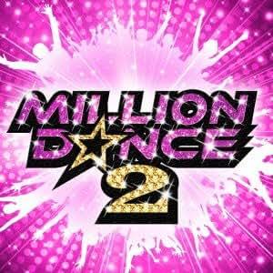 Million Dance 2