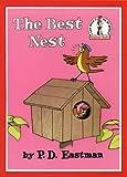 Cover of: The Best Nest (Beginner Books) | P. D. Eastman