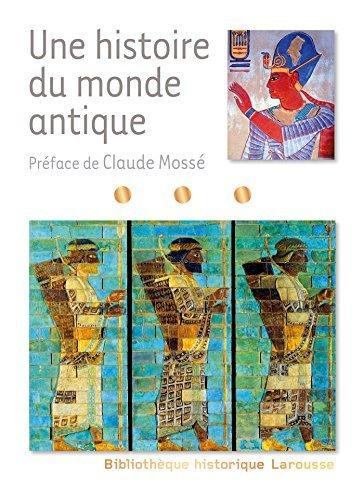 UNE HISTOIRE DU MONDE ANTIQUE by CLAUDE MOSS?