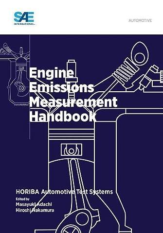 Engine Emissions Measurement Handbook by Hiroshi Nakamura, Masayuki Adachi (2013) Hardcover