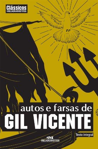 Autos e Farsas de Gil Vicente (Clássicos Melhoramentos) (Portuguese Edition) por Gil Vicente