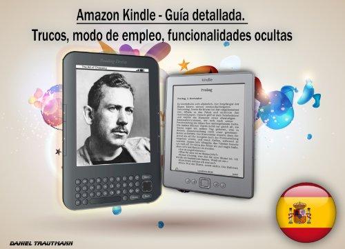 Amazon Kindle - Guía detallada. Trucos, modo de empleo ...