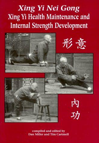 Xing Yi Nei Gong: Health Maintenance and Internal Strength Development