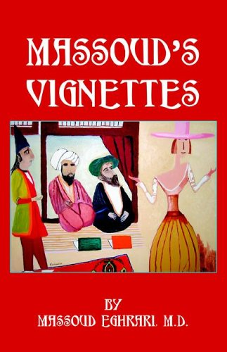 Massoud's Vignettes por Massoud Eghrari