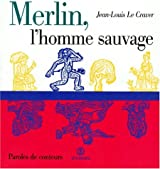 Merlin, l'homme sauvage