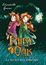Fairy Oak T01, poche: Le Secret des Jumelles par Gnone