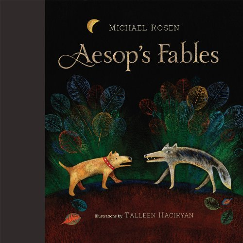 Aesop's Fables by Michael Rosen (2013-09-15)