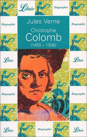 Christophe Colomb, 1450-1506 par Jules Verne