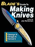 Image de Blade's Guide to Making Knives