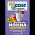 I rimedi della Nonna (Low Cost Vol. 7)