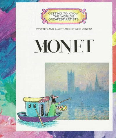 Monet (Getting to Know the World's Greatest Artists S.)